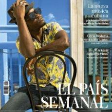 Coleccionismo de Revistas y Periódicos: REVISTA EL PAÍS SEMANAL 2235. LA NUEVA MUSICA CUBANA -- ¿Y SI ELVIS SIGUIERA VIVO?. Lote 174500235