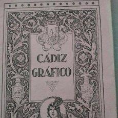 Coleccionismo de Revistas y Periódicos: CÁDIZ GRÁFICO. 23 DE AGOSTO DE 1925. NÚMERO 3. Lote 174620497