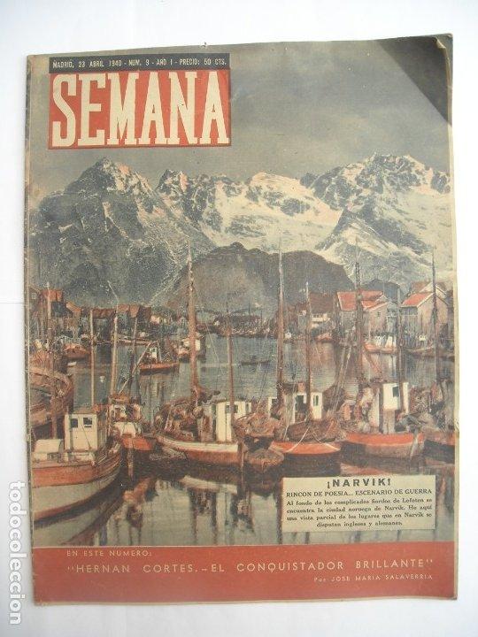 REVISTA SEMANA Nº NÚMERO 9 / 23 ABRIL 1940 NARVIK SEGUNDA 2 GUERRA MUNDIAL (Coleccionismo - Revistas y Periódicos Modernos (a partir de 1.940) - Otros)