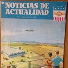 Coleccionismo de Revistas y Periódicos: NOTICIAS DE ACTUALIDAD ···· 1953 CINCO AÑOS DE COOPERACION 1958. Lote 174839463