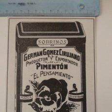 Coleccionismo de Revistas y Periódicos: PUBLICIDAD REVISTA ORIGINAL AÑOS 30. SOBRINOS GERMAN GOMEZ CIRUJANO PIMENTON PENSAMIENTO PLASENCIA. Lote 174882144