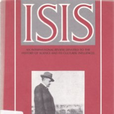 Coleccionismo de Revistas y Periódicos: ISIS - VOLUME 82 - NUMBER 313 / SEPTEMBER 1991 - A JOURNAL OF THE HISTORY OF SCIENCE SOCIETY. Lote 175013674