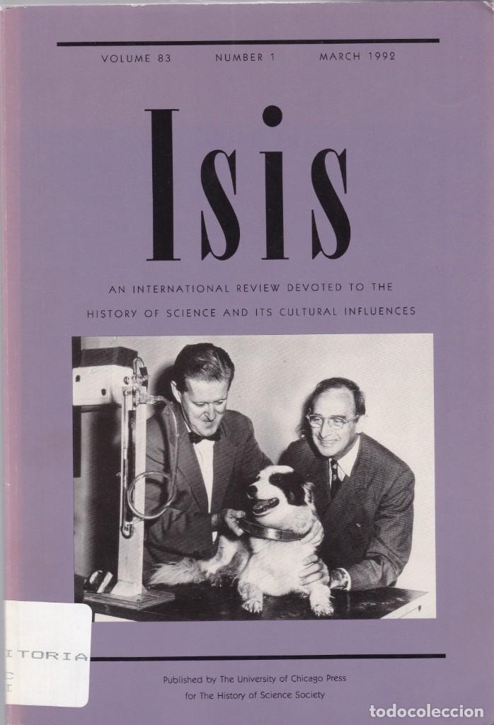 ISIS - VOLUME 83 - NUMBER 1 / MARCH 1992 - A JOURNAL OF THE HISTORY OF SCIENCE SOCIETY (Coleccionismo - Revistas y Periódicos Modernos (a partir de 1.940) - Otros)