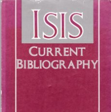 Coleccionismo de Revistas y Periódicos: ISIS - CURRENT BIBLIOGRAPHY 1991 - A JOURNAL OF THE HISTORY OF SCIENCE SOCIETY. Lote 175024900