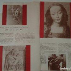Coleccionismo de Revistas y Periódicos: REPORTAJE REVISTA ORIGINAL CIRCA 1940. EXPOSICION INTERNACIONAL DE ARTE SACRO, EUGENIO D'ORS. Lote 175086718