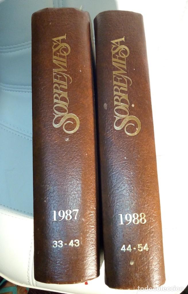 Coleccionismo de Revistas y Periódicos: Revista Sobremesa ( 2 tomos)año 1987 y año 1988 - Foto 2 - 175148375