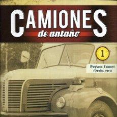 Coleccionismo de Revistas y Periódicos: == Q02 - FASCICULO CAMIONES DE ANTAÑO Nº 1 - PEGASO COMET. Lote 175194293