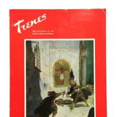 Coleccionismo de Revistas y Periódicos: REVISTA TRENES RENFE Nº 67 1957 / ESPAÑA EN LA LEYENDA / FERROCARRILES. Lote 175667173