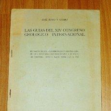 Coleccionismo de Revistas y Periódicos: ROYO Y GÓMEZ, JOSÉ. LAS GUÍAS DEL CONGRESO GEOLÓGICO INTERNACIONAL (SEPARATA). Lote 175827200