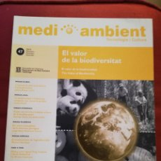 Coleccionismo de Revistas y Periódicos: EL VALOR DE LA BIODIVERSITAT (MEDI AMBIENT, TECNOLOGIA I CULTURA Nº 47 - DESEMBRE 2010). Lote 175896394