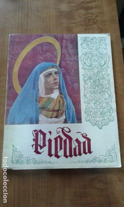 SEMANA SANTA DE SEVILLA - REVISTA PIEDAD DE 1955 - MUY RARA (Coleccionismo - Revistas y Periódicos Modernos (a partir de 1.940) - Otros)