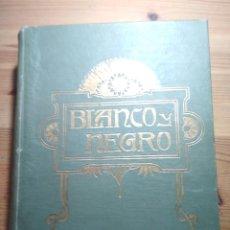 Coleccionismo de Revistas y Periódicos: REVISTA BLANCO Y NEGRO - TOMO XXV - (ENERO A JUNIO DE 1913) (GUERRA DE MARRUECOS). Lote 175966038