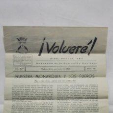 Coleccionismo de Revistas y Periódicos: VOLVERE, DIOS, PATRIA, REY - PORTAVOZ DE LA COMUNION CARLISTA, Nº 232 - SEPTIEMBRE 1962. Lote 176075328