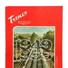 Coleccionismo de Revistas y Periódicos: REVISTA TRENES RENFE Nº 61 1956 / REALIZACIONES 1949-1955 / FERROCARRILES. Lote 176109248