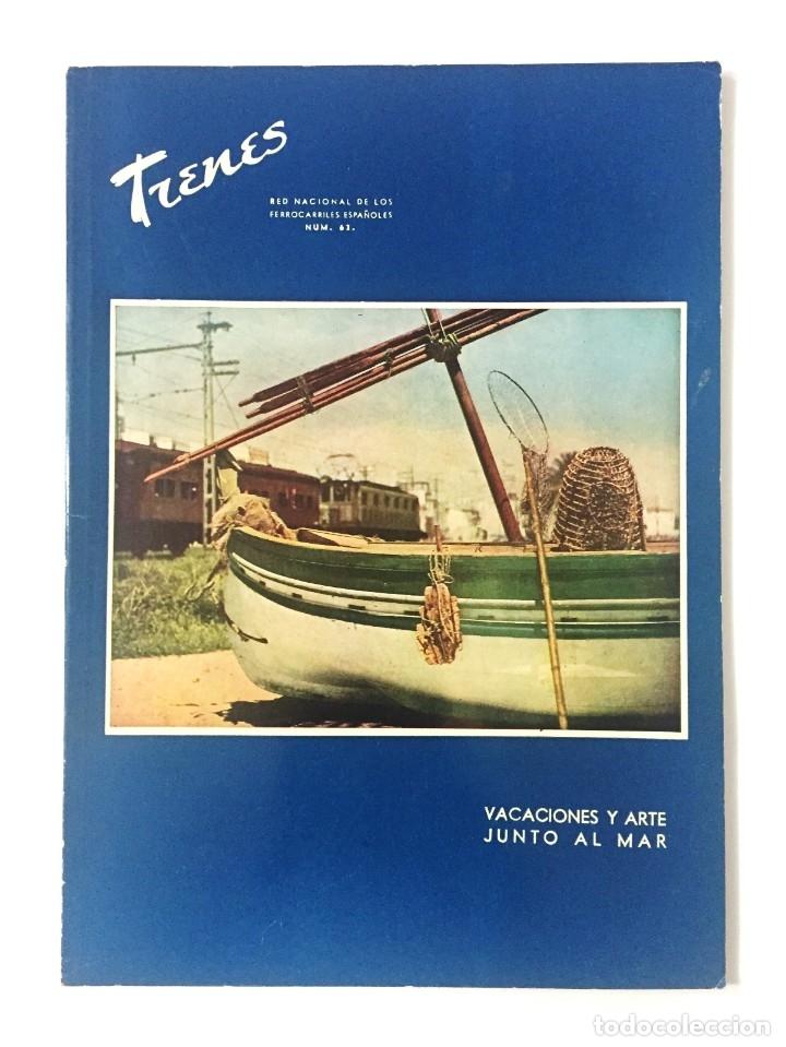 REVISTA TRENES RENFE Nº 63 1956 / VACACIONES Y ARTE JUNTO AL MAR / FERROCARRILES (Coleccionismo - Revistas y Periódicos Modernos (a partir de 1.940) - Otros)