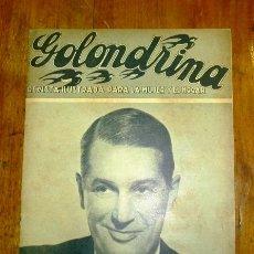 Coleccionismo de Revistas y Periódicos: GOLONDRINA : REVISTA ILUSTRADA PARA LA MUJER Y EL HOGAR. AÑO I, NÚM. 22, 1936 - MAURICE CHEVALIER. Lote 176327025