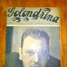 Coleccionismo de Revistas y Periódicos: GOLONDRINA : REVISTA ILUSTRADA PARA LA MUJER Y EL HOGAR. AÑO I, NÚM. 25, 1936 - WALLACE BEERY. Lote 176327052