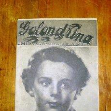 Coleccionismo de Revistas y Periódicos: GOLONDRINA : REVISTA ILUSTRADA PARA LA MUJER Y... AÑO III, NÚM. 146, 1938 - FREDDIE BARTHOLOMEW. Lote 176328375