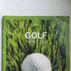 Coleccionismo de Revistas y Periódicos: GOLF GUÍA 2008. Lote 176789154