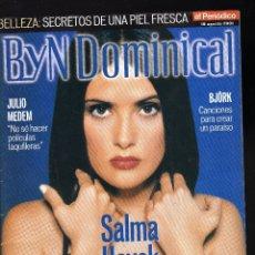 Coleccionismo de Revistas y Periódicos: SUPLEMENTO DE EL PERIÓDICO: BYN DOMINICAL Nº 42 · 19 AGOSTO 2001 · EN PORTADA: SALMA HAYEK . Lote 177180115