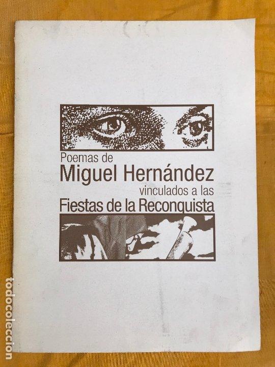 POEMAS DE MIGUEL HERNÁNDEZ VINCULADOS A LAS FIESTAS DE LA RECONQUISTA (Coleccionismo - Revistas y Periódicos Modernos (a partir de 1.940) - Otros)