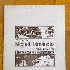 Coleccionismo de Revistas y Periódicos: POEMAS DE MIGUEL HERNÁNDEZ VINCULADOS A LAS FIESTAS DE LA RECONQUISTA. Lote 177210565
