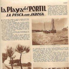 Colecionismo de Revistas e Jornais: AÑO 1934 HUELVA PLAYA EL PORTIL PESCA JABEGA PIEL ARTE DE CURTIR REPARTO TIERRAS INDIOS MEJICO. Lote 10230623