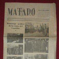 Coleccionismo de Revistas y Periódicos: MATARÓ REPORTAJE GRÁFICO DE LA VISITA DEL CAUDILLO 1942. Lote 177595233