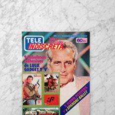 Coleccionismo de Revistas y Periódicos: TELE INDISCRETA - 1985 - PAUL NEWMAN, MIGUEL BOSE, JAVIER GURRUCHAGA, RICHARD CHAMBERLAIN, SERIE V. Lote 177601720