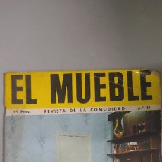 Coleccionismo de Revistas y Periódicos: EL MUEBLE REVISTA DE LA COMODIDAD Nº 21 CAJA2. Lote 177645395