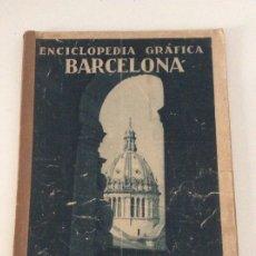 Coleccionismo de Revistas y Periódicos: ENCICLOPEDIA GRÁFICA BARCELONA 1929. Lote 177673507