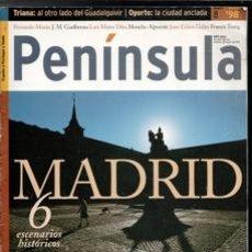 Coleccionismo de Revistas y Periódicos: PENÍNSULA. DICIEMBRE 1998. MADRID, ESCENARIOS HISTÓRICOS. Lote 177761653