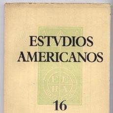 Coleccionismo de Revistas y Periódicos: ESTUDIOS AMERICANOS. REV. DE LA ESCUELA DE ESTUDIOS HISPANOAMERICANOS DE SEVILLA. N-16, ENE. 1953.. Lote 177772417