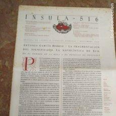 Coleccionismo de Revistas y Periódicos: INSULA 516 REVISTA DE LETRAS Y CIENCIAS HUMANAS DICIEMBRE 1989 - ANTONIO GARCIA BERRIO . LEER MAS . Lote 177882448