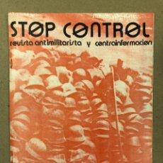 Coleccionismo de Revistas y Periódicos: STOP CONTROL N° 1 (ZARAGOZA, 1985) REVISTA ANTIMILITARIASTA Y DE CONTRAINFORMACIÓN. PUNK Y HARDCORE. Lote 178096128