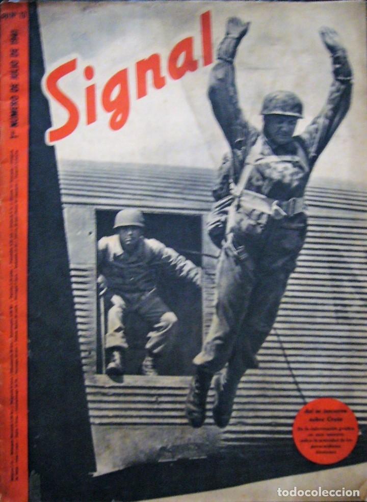 SIGNAL - NÚMERO 13 - JULIO DE 1941 (Coleccionismo - Revistas y Periódicos Modernos (a partir de 1.940) - Otros)