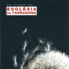 Coleccionismo de Revistas y Periódicos: REVISTA ESGLÉSIA DE TARRAGONA N.196. NOVEMBRE 2005. Lote 178220755
