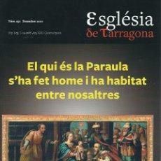 Coleccionismo de Revistas y Periódicos: REVISTA ESGLÉSIA DE TARRAGONA N.252. DESEMBRE 2010. Lote 178221481
