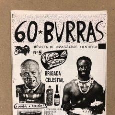 Coleccionismo de Revistas y Periódicos: 60 BURRAS N° 5 (ZARAGOZA, 1988). HISTÓRICO FANZINE ORIGINAL; HUMOR. 24 PÁGINAS.. Lote 178222930