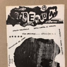 Coleccionismo de Revistas y Periódicos: OPRESIÓN N° 1 (ZARAGOZA 1982). HISTÓRICO FANZINE ORIGINAL ANARQUISTA. PRENSA SUBVERSIVA Y LUCHA CONT. Lote 178223483