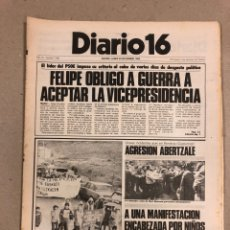 Coleccionismo de Revistas y Periódicos: DIARIO 16 DEL 29 DE NOVIEMBRE DE 1982. FELIPE OBLIGÓ A GUERRA A ACEPTAR LA VICEPRESIDENCIA.. Lote 178309332