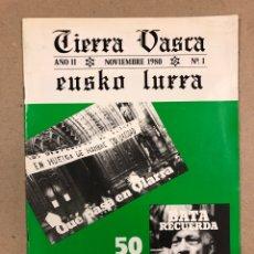 Coleccionismo de Revistas y Periódicos: TIERRA VASCA - EUZKO LURRA N° 1 (1980). REVISTA POLÍTICA VASCA (ANV). 50 ANIVER. IZQUIERDA ABERTZALE. Lote 178349330