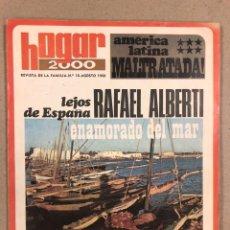 Coleccionismo de Revistas y Periódicos: HOGAR 2000 REVISTA DE LA FAMILIA N° 18 (1968). RAFAEL ALBERTI, AMERICA LATINA MALTRATADA,..,. Lote 178350651