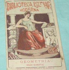 Coleccionismo de Revistas y Periódicos: BIBLIOTECA ESCOLAR MODERNA - GEOMETRIA - GRADO ELEMENTAL.1927.. Lote 178393635