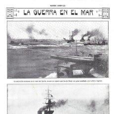 Coleccionismo de Revistas y Periódicos: 1914 HOJA REVISTA I GUERRA MUNDIAL BARCOS ACORAZADO ESCUADRA INGLESA ESCUADRA ALEMANA MAR DEL NORTE. Lote 178641698
