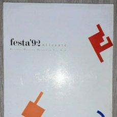 Coleccionismo de Revistas y Periódicos: LIBRO-REVISTA OFICIAL FOGUERES SAN JUAN FESTA'92 ALICANTE + CD DOLÇAINA I FOGUERES: IMPECABLE ESTADO. Lote 178709613
