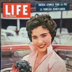 Coleccionismo de Revistas y Periódicos: 1955 LIFE ESPAÑOL CATHY CROSBY LA FABULOSA DISNEYLANDIA LA ERA ATOMICA SOPHIA LOREN EN PORTADAS . Lote 178742862