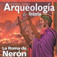 Coleccionismo de Revistas y Periódicos: DESPERTA FERRO ARQUEOLOGIA & HISTORIA N. 27 - EN PORTADA: LA ROMA DE NERON (NUEVA). Lote 178851567