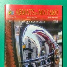 Coleccionismo de Revistas y Periódicos: REVISTA ARMATS DE MATARÓ. SETMANA SANTA 2014.. Lote 178912275