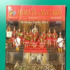 Coleccionismo de Revistas y Periódicos: REVISTA ARMATS DE MATARÓ. SETMANA SANTA 2013.. Lote 178985301